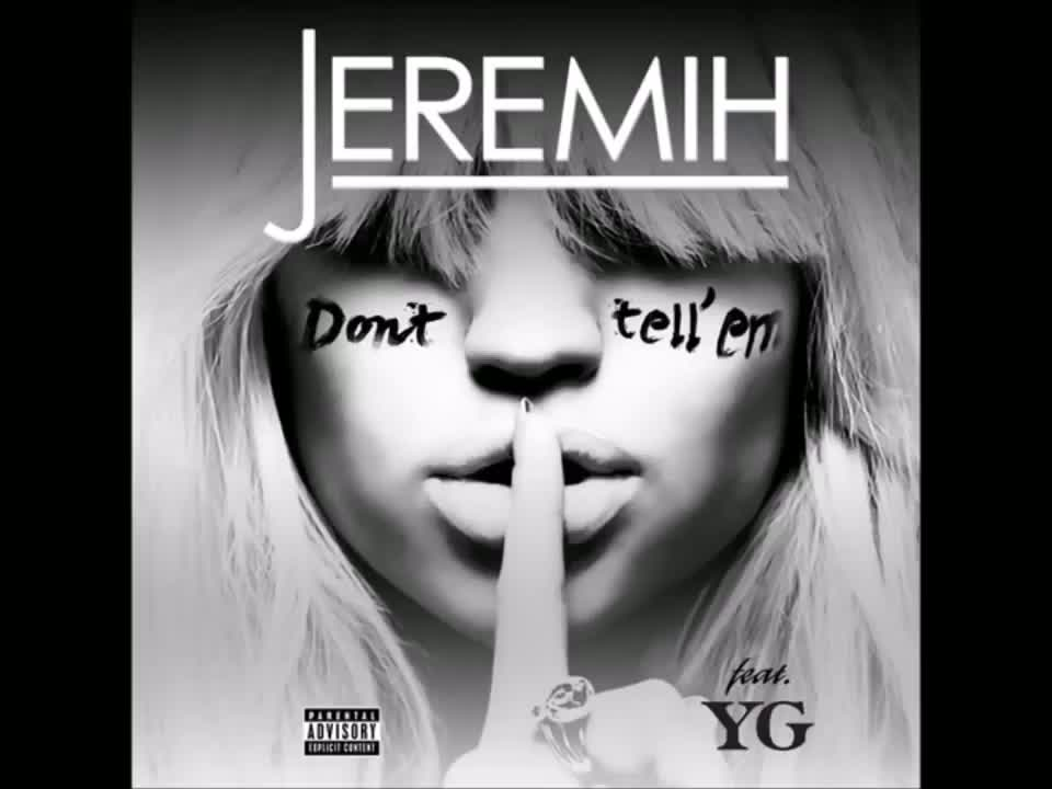 Jeremih Ft. YG - Don't Tell 'Em